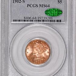 1902 s $5 Gold MS64 CAC