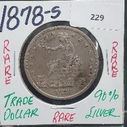 Rare 1878-S 90% Silver Trade $1 Dollar