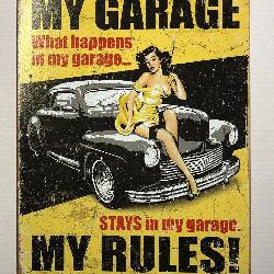 My Garage My Rules Retro Tin Sign