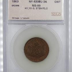 Lot 5 1863 C W Token NY 630BU 3A S Steinfeld SEG MS60